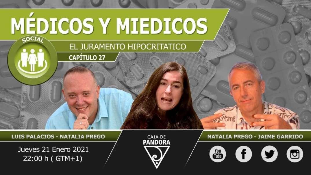 Médicos y Miedicos - El juramento HipocrITatico con Jaime Garrido, Natalia Prego Cancelo, Luis