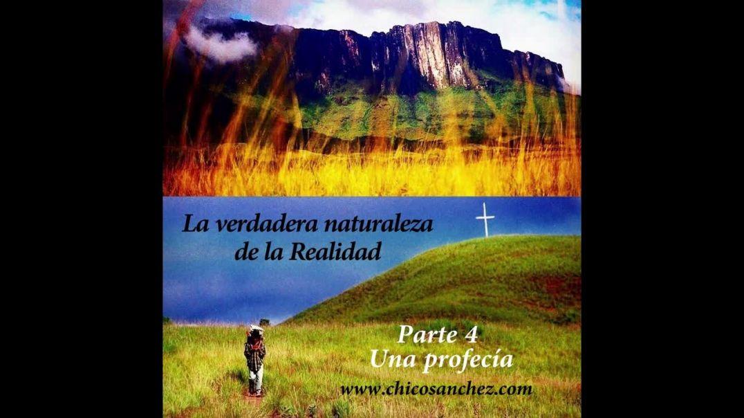La verdadera naturaleza. Parte 4: Una profecía.