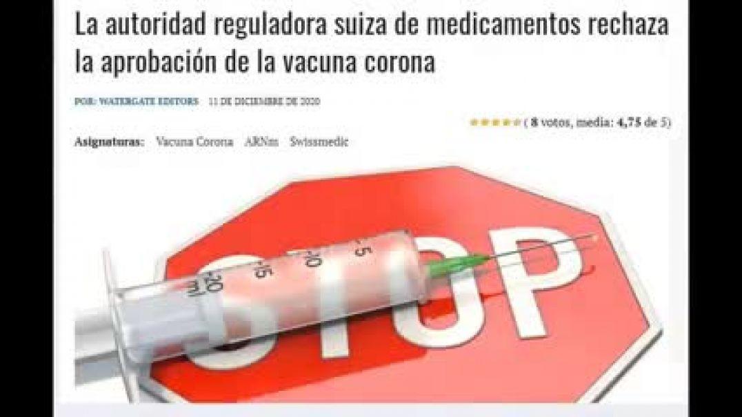 Suiza primer pais europeo en frenar la aprovacion de las vacunas covid19 desde SwissMedic.
