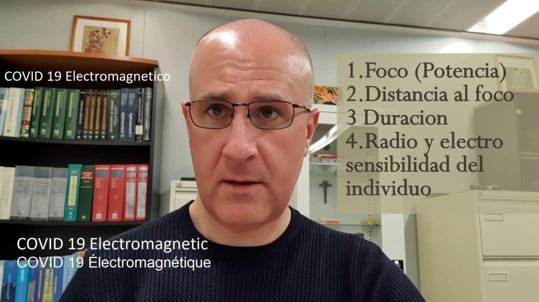 Dr. José Luis Sevillano, COVID 19 Electromagnetico_SUB ENG
