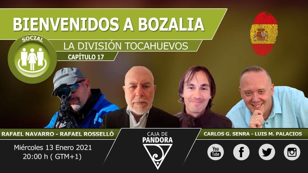 BIENVENIDOS A BOZALIA. Con la División Tocahuevos. Rafael Navarro & Rafael Rosselló