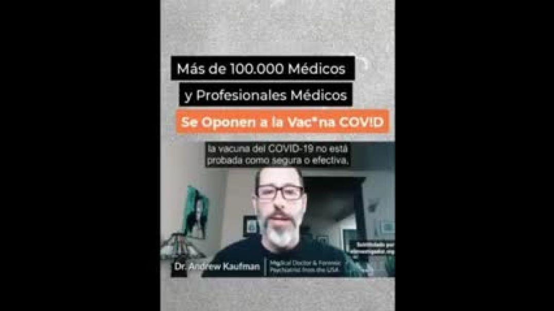 Más de 100.000 médicos se oponen a las medidas Covid
