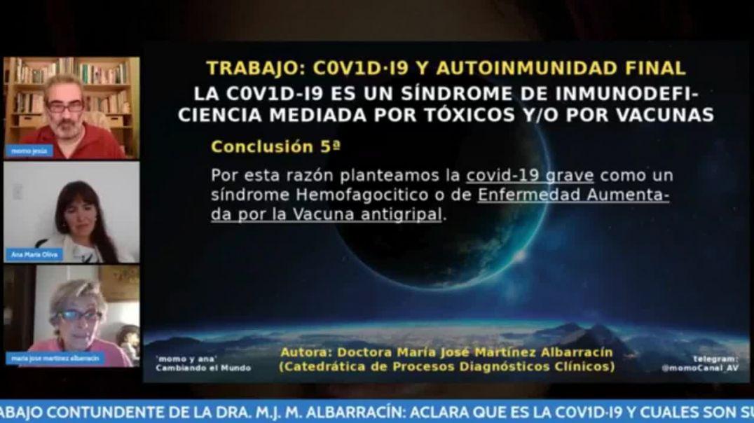 COVID19 Y AUTOINMUNIDAD FINAL | TRABAJO CONTUNDENTE DE LA CATEDRÁTICA MARÍA JOSE MARTÍNEZ ALBARRACÍN