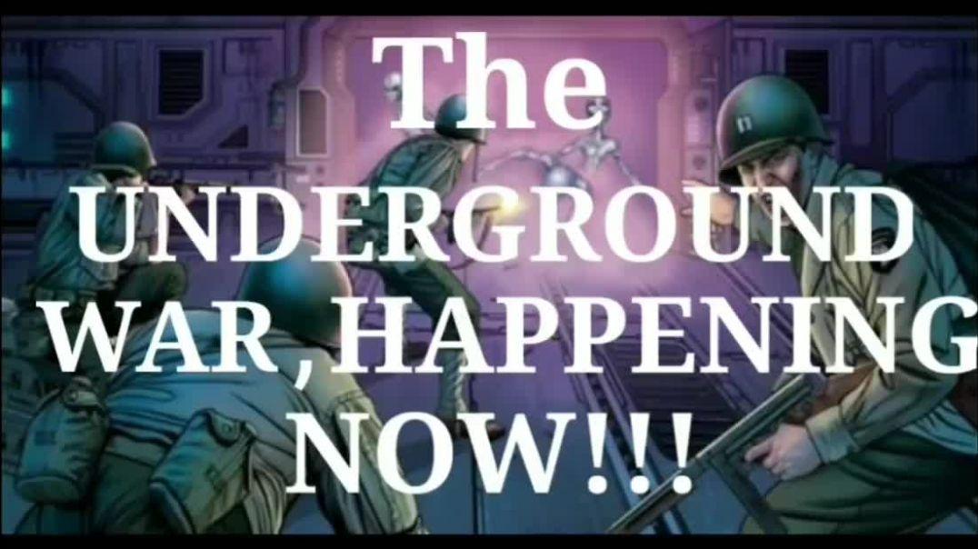 ⛔MENSAJE URGENTE: Guerra subterránea, sucediendo ahora