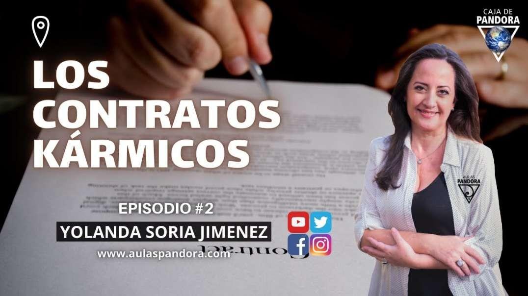 LOS CONTRATOS KÁRMICOS con Yolanda Soria y Luis Palacios