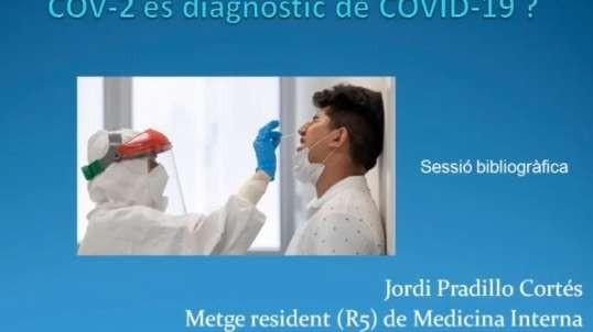 UN RESULTAT (+) A LA PCR DE SARS-CoV-2 ÉS DIAGNÒSTIC DE COVID-19 ?