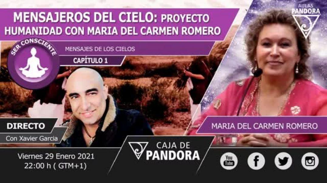 MENSAJEROS DEL CIELO  PROYECTO HUMANIDAD con MARICARMEN ROMERO  y XAVIER GARCIA