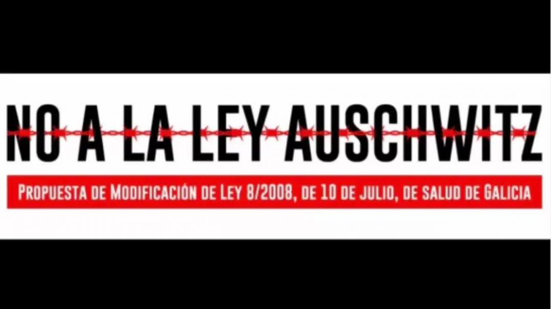 GALICIA, NO A LA REFORMA DE LA LEY DE SALUD | NO A LA LEY AUSCHWITZ