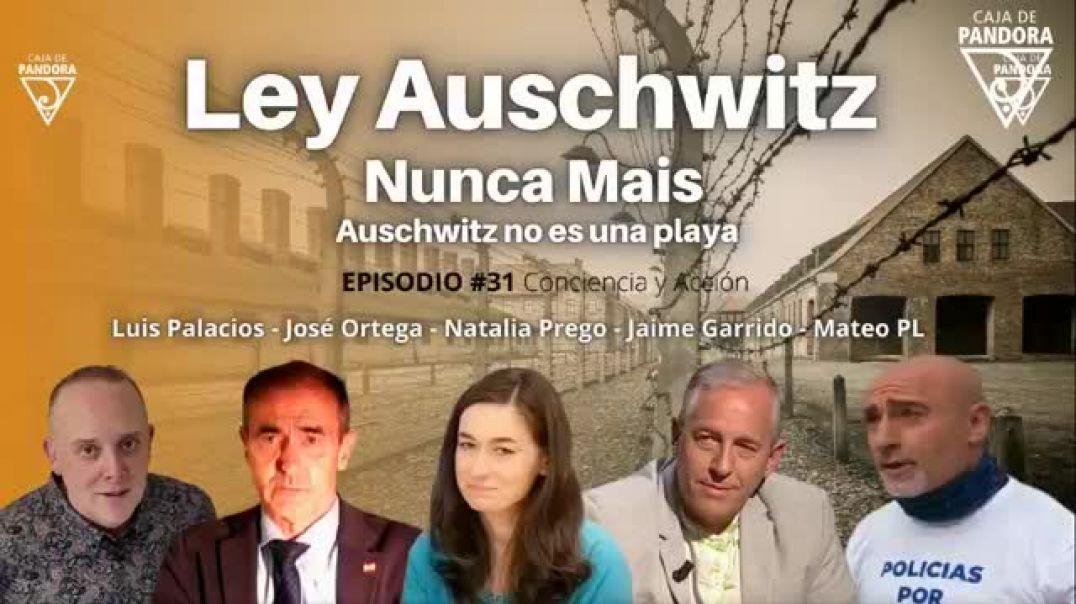 Ley Auschwitz - Nunca Mais con Jaime Garrido, José Ortega, Natalia Prego, Mateo PL
