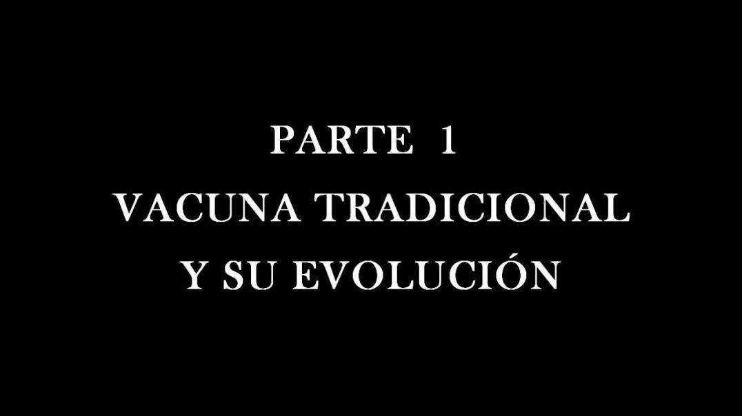 Luis Marcelo Martinez ( Genetista Argentino) PARTE 1 : LA V A C U N A TRADICIONAL Y SU EVOLUCIÓN