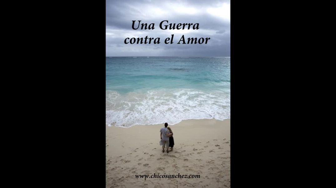 La verdadera naturaleza. Parte 8: Una guerra contra el amor.