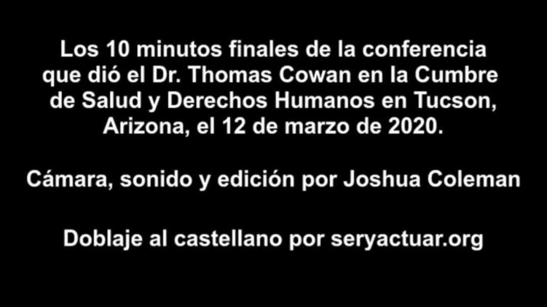 ⛔Dr Thomas Cowan en la Cumbre de Salud y Derechos Humanos en Tucson
