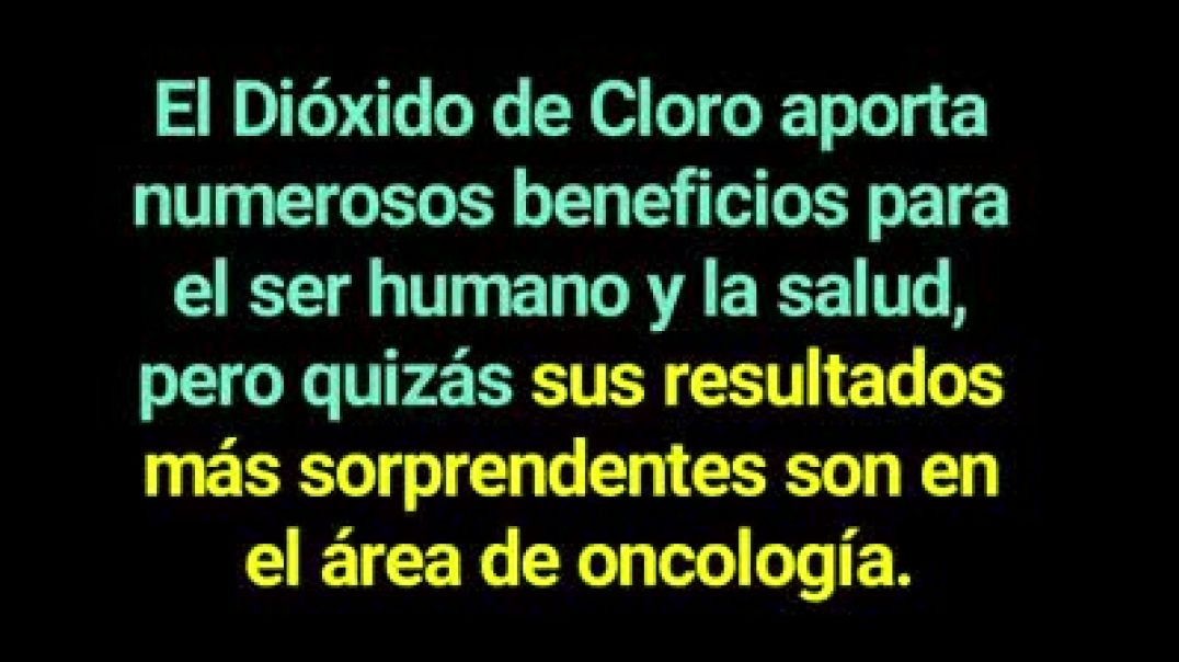 CÁNCER Y DIÓXIDO DE CLORO