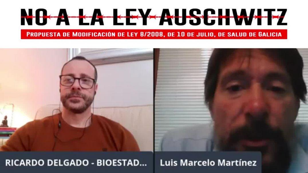 NO A LA LEY AUSCHWITZ   DR. LUIS MARCELO MARTÍNEZ