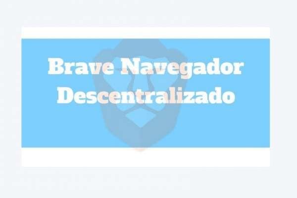 """Navegador descentralizado """"Brave""""  y Buscador respetuoso Qwant"""