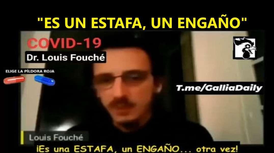 """Dr. LOUIS FOUCHÉ: """"DECIR QUE UNA VACUNA TE INMUNIZA ANTE VARIAS CEPAS ES UNA ESTAFA, UN ENGAÑO&"""