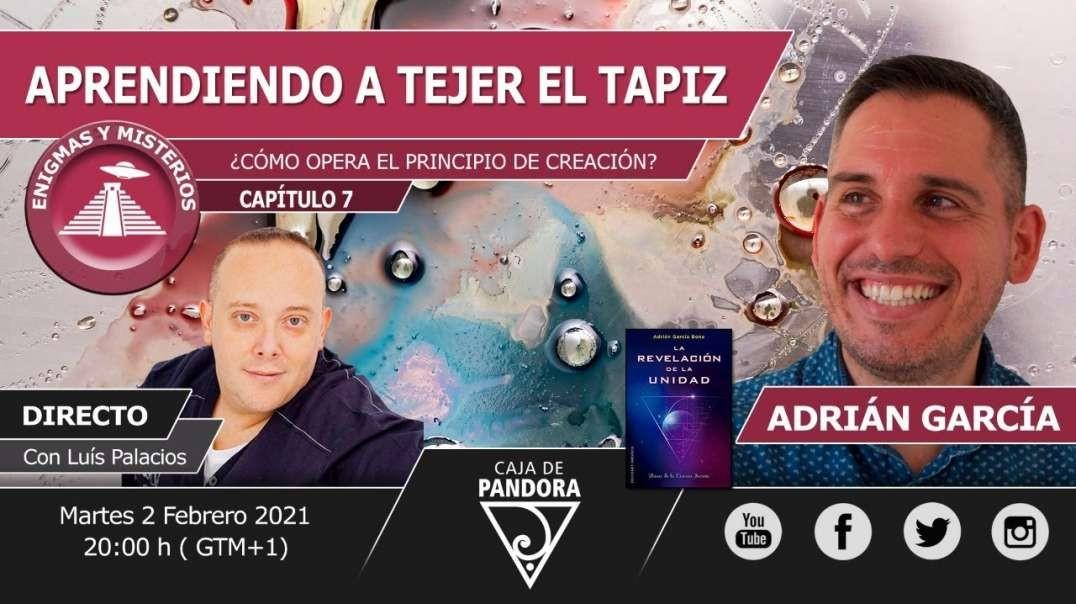 Aprendiendo a tejer el tapiz, ¿Cómo opera el principio de creación? con Adrián García