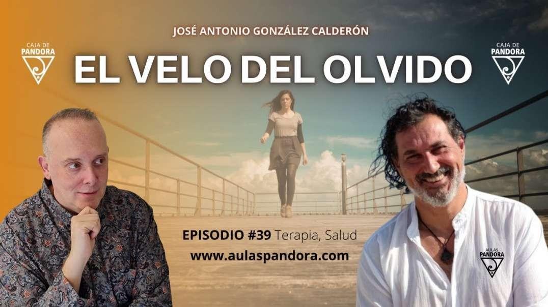 El Velo del Olvido con José Antonio González Calderón & Luis Palacios