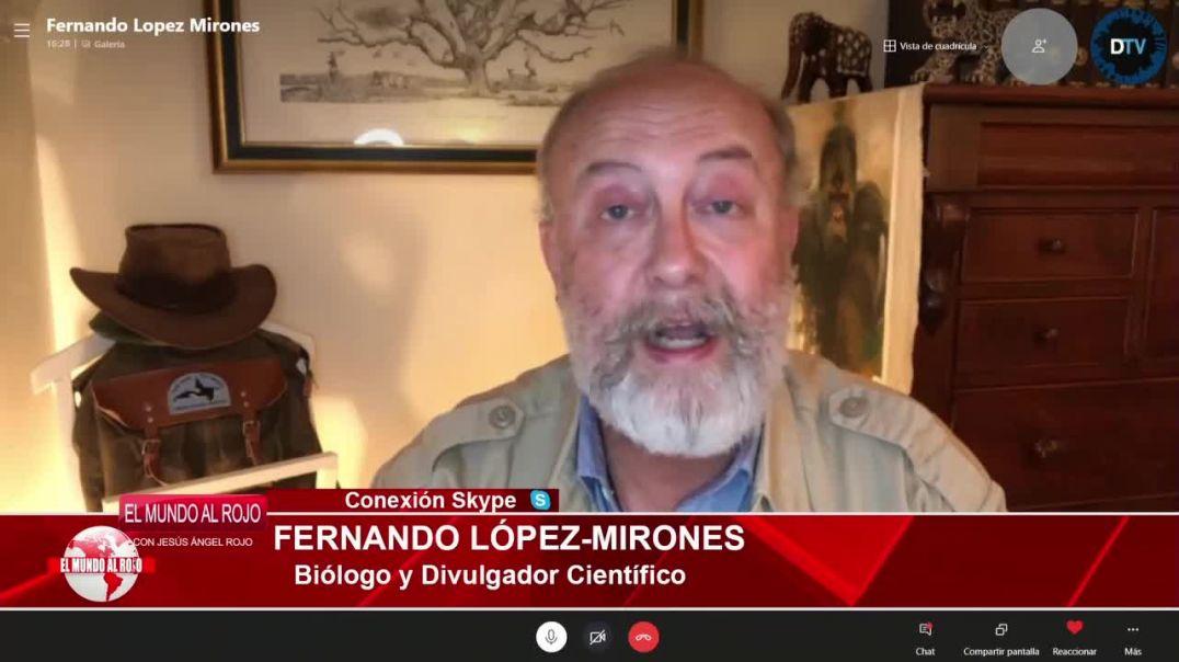 SE ESTÁ ENGAÑANDO DESCARADAMENTE A LA POBLACIÓN | BIÓLOGO FERNANDO LÓPEZ MIRONES