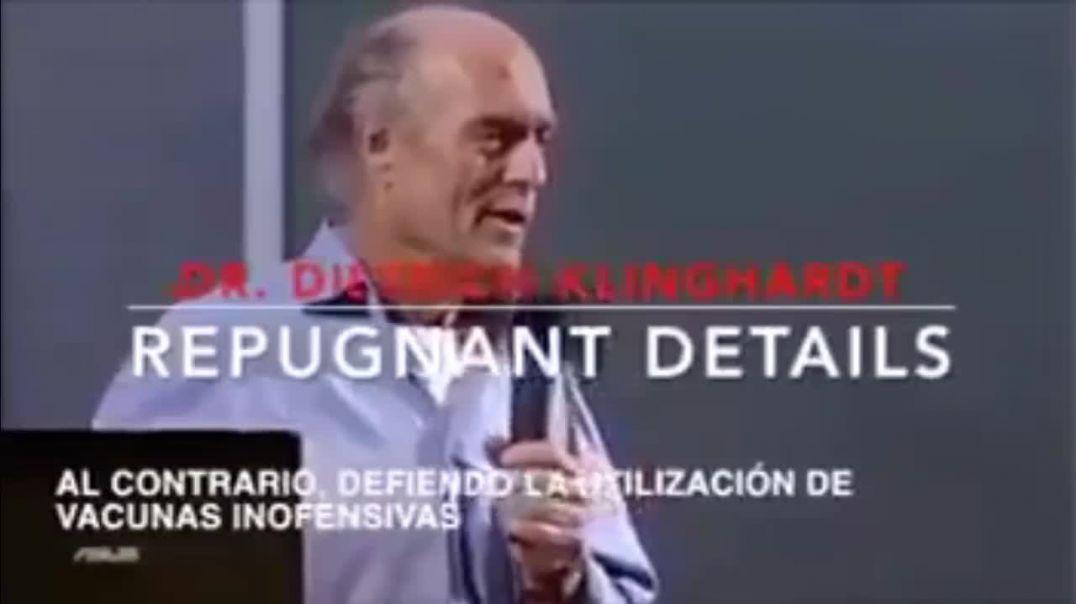 DAÑOS DE LAS ÚLTIMAS VACUNAS | DR. DIETRICH KLINGHARDT