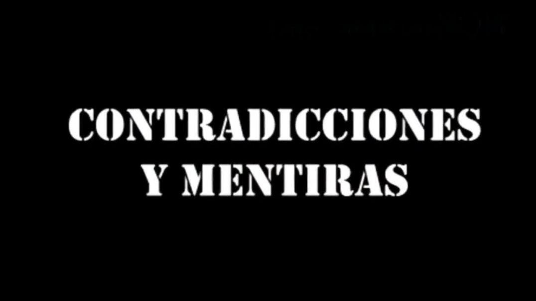 ✅ CONTRADICIONES Y MENTIRAS ✅