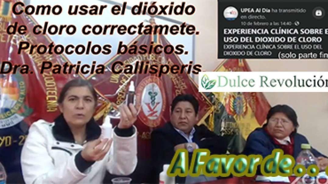 Como usar el dióxido de Cloro correctamente. Protocolos básicos. Dra. Patricia Callisperis.