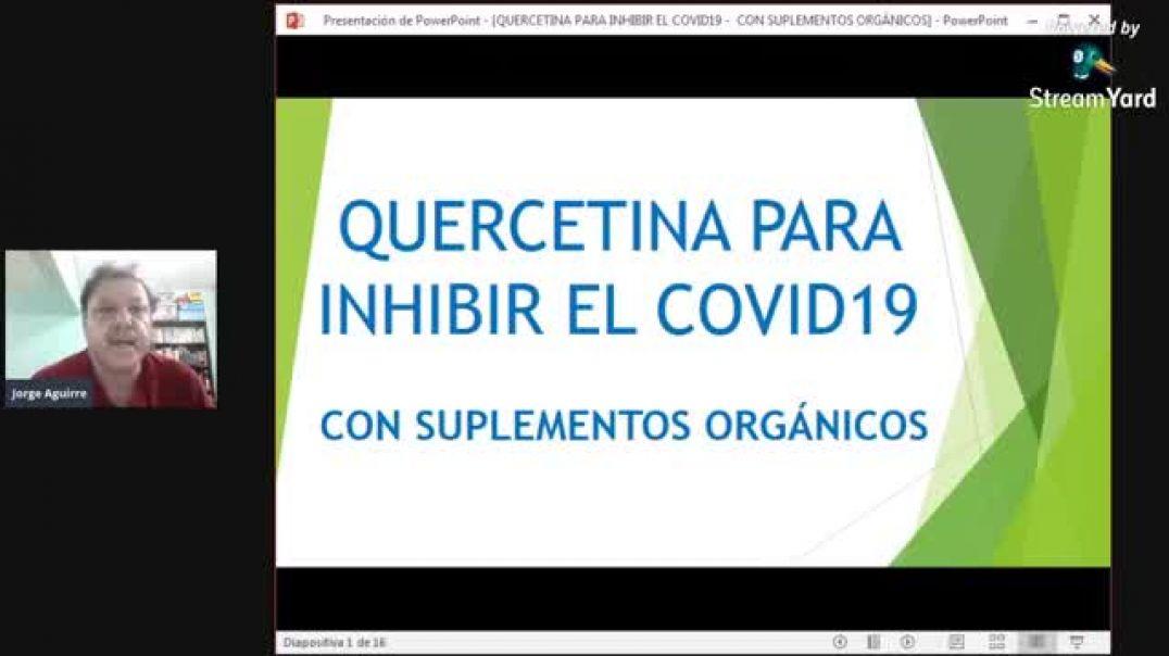 La Quercetia para Inhibir el Covid19      15AGO20