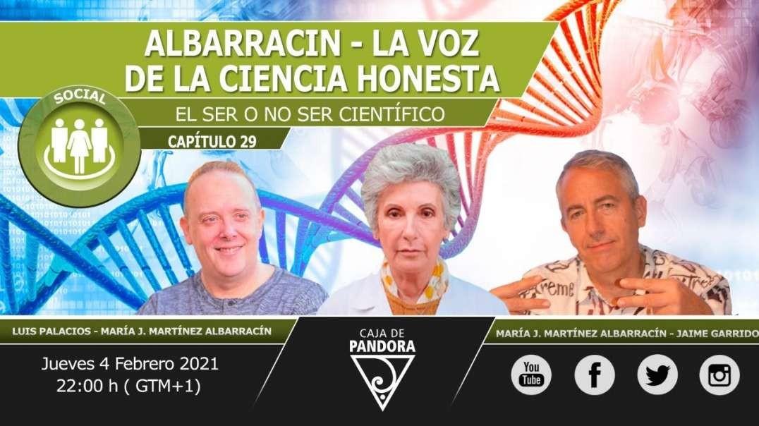 Albarracín, la voz de la Ciencia Honesta. Jaime Garrido & María J. Martínez Albarracín