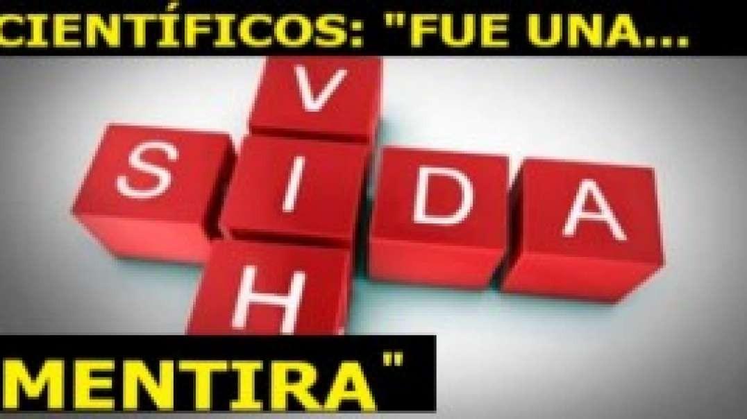 EL SIDA NO LO PROVOCÓ NINGÚN VIRUS VIH. NOS ENGAÑARON.
