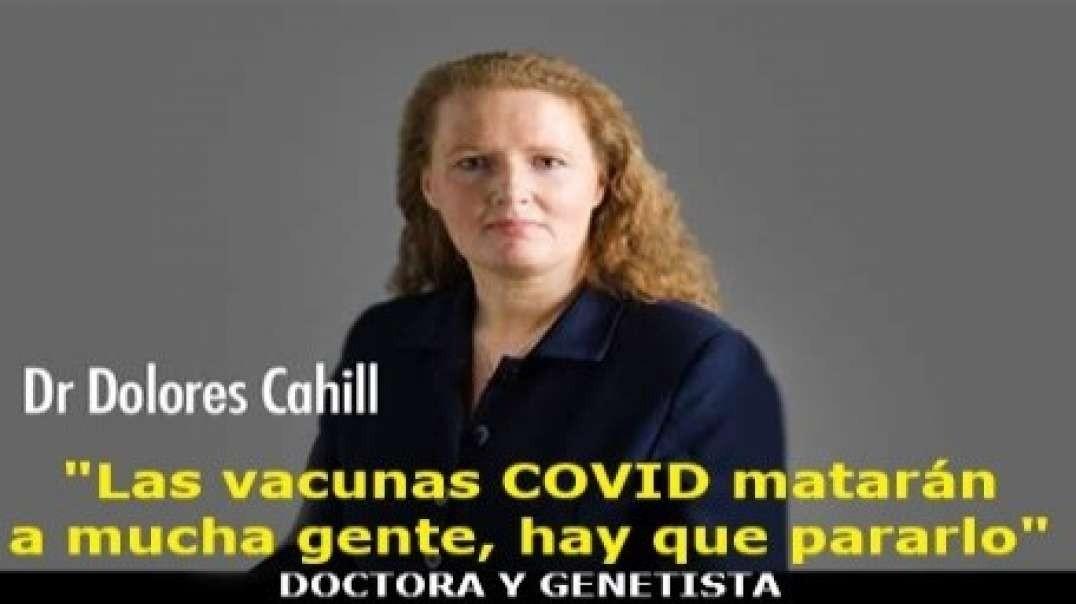 """DOCTORA Y GENETISTA: """"MORIRÁ MUCHA GENTE POR LA VACUNA COVID"""""""