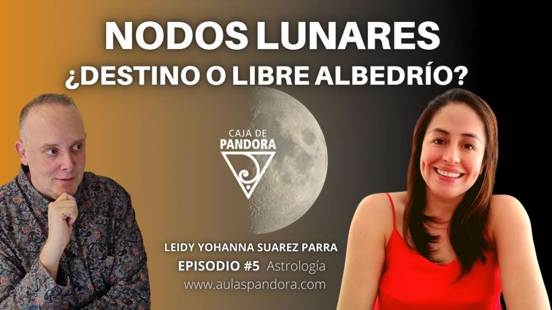 Nodos Lunares_ ¿Destino o libre albedrío_ con Leidy Suarez Parra & Luis Palacios (720p_3