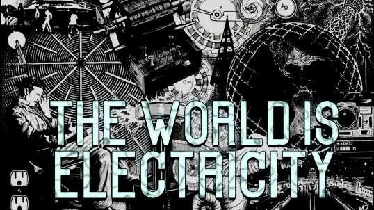 El Mundo es Electricidad