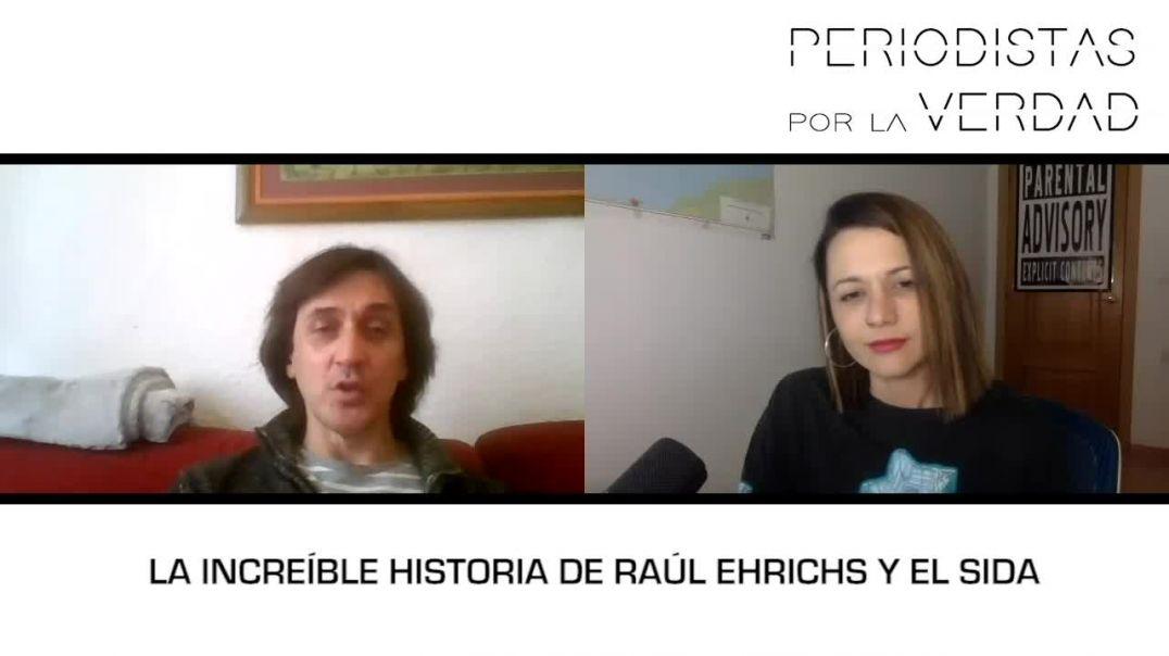 SIDA: 40 años de FARSA | Entrevista a Raúl Ehrichs VIH+, sin antiretrovirales, asintomático