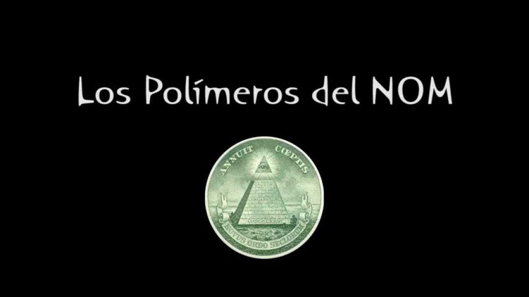 Cielos tóxicos, geoingeniería sobre LatinoAmérica, los polimeros de NOM