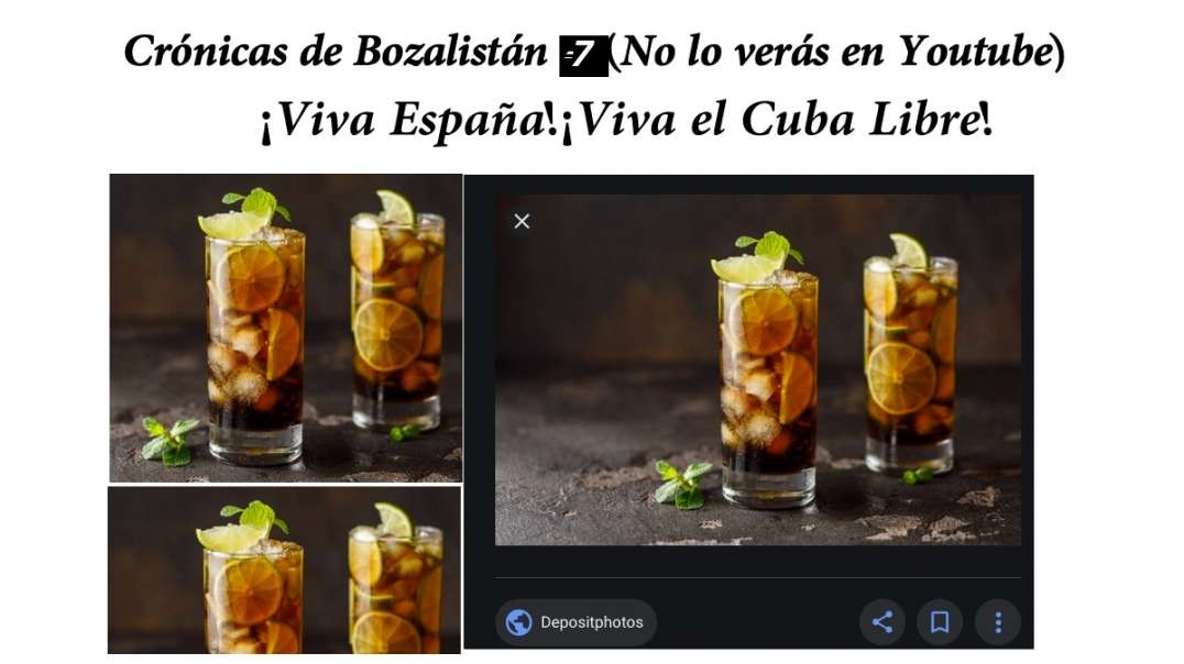 Cronicas de Bozalistan 7. (No lo veras en Youtube) ¡Viva España!¡Viva Cuba!