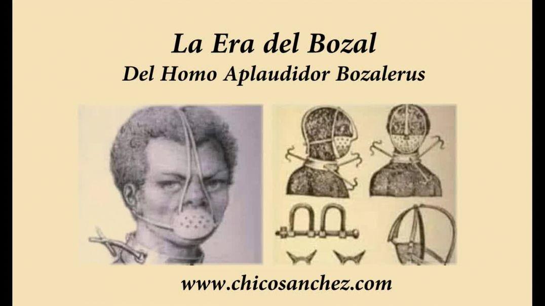 La Era del Bozal. Del Homo Sapiens al Homo Bozalerus.