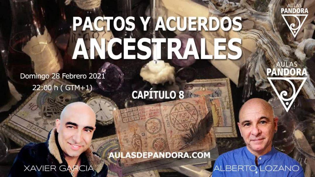PACTOS Y ACUERDOS ANCESTRALES - ALBERTO LOZANO y XAVIER GARCIA - CAP 8