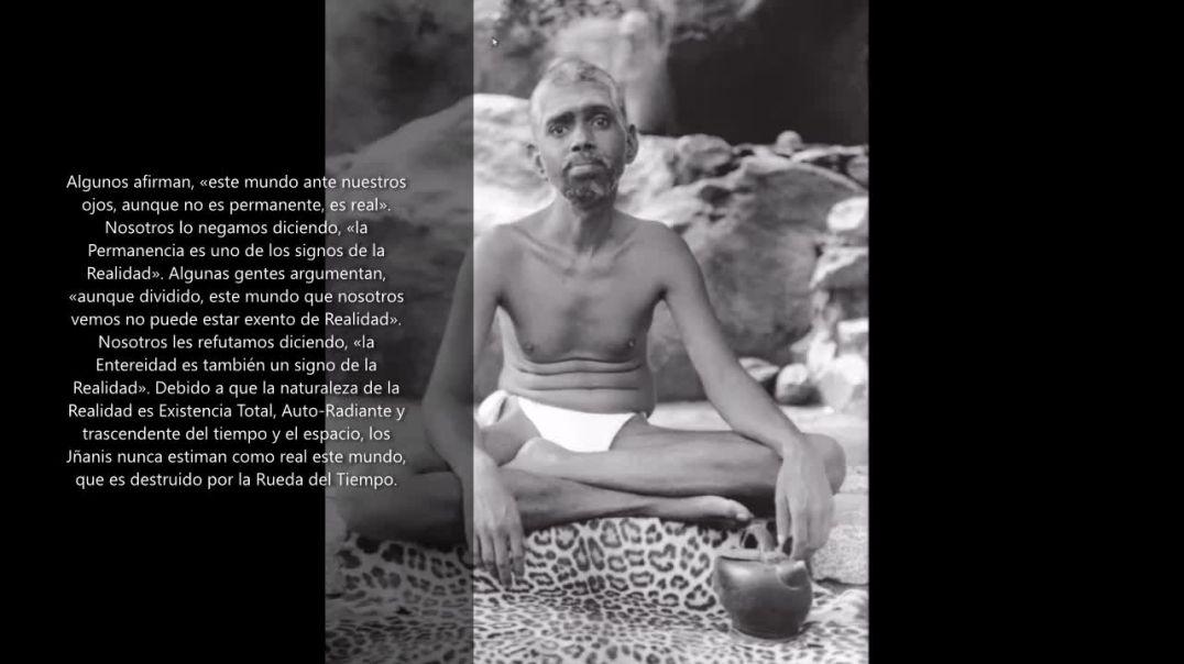 """Sri Ramana Maharshi - No Dualidad la sensación de Ser """"Yo Soy"""""""