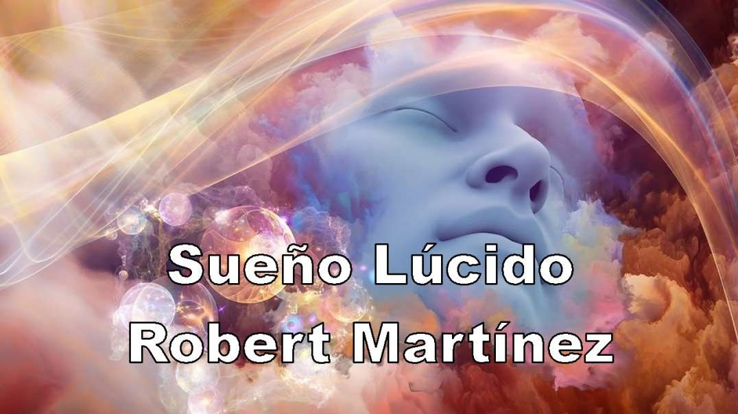 Robert Martinez nos habla de lo que para mí es EL VERDADERO DESPERTAR.