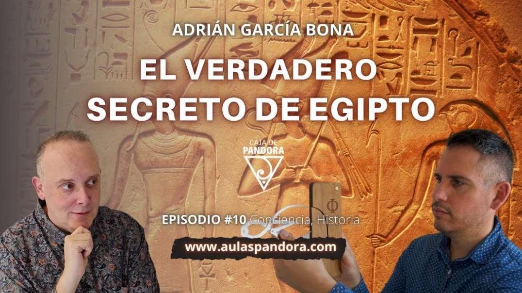 EL VERDADERO SECRETO DE EGIPTO con Adrián García & Luis Palacios