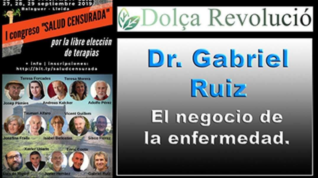 4  de 14 - Dr. Gabriel Ruíz - Congreso Súper Censurado de SALUD CENSURADA.