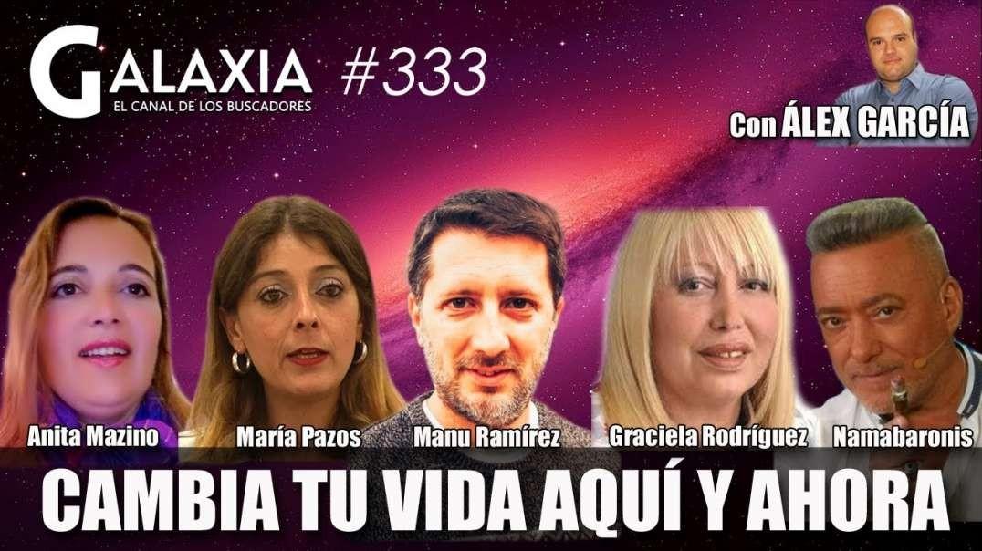 GALAXIA #333: Restablece TU ADN - Cambia Tu Firma, Cambia Tu Vida - Numerología Tántrica