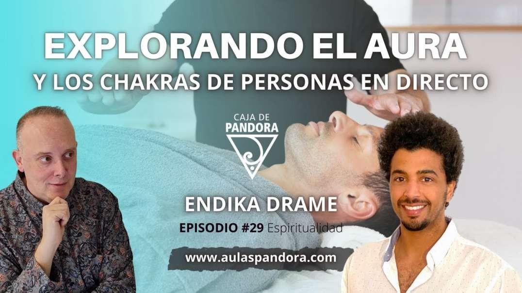 Explorando el Aura y los Chakras de Personas en Directo con Endika Drame & Luis (720p_30