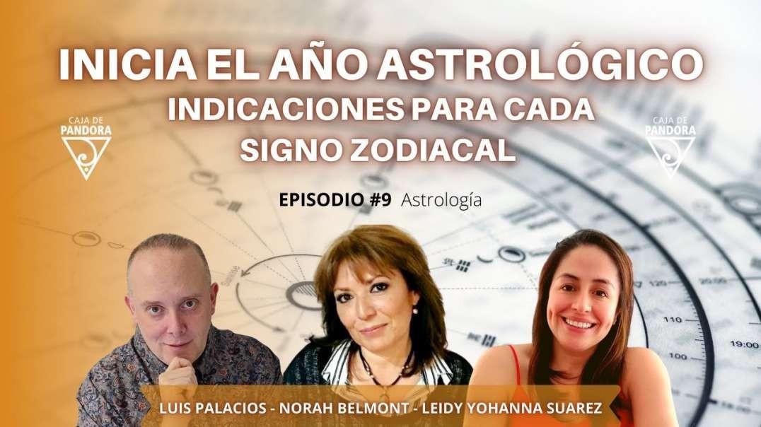 Inicia el Año Astrológico. Indicaciones para cada Signo Zodiacal con Norah Belmont, Leidy Suarez Pa