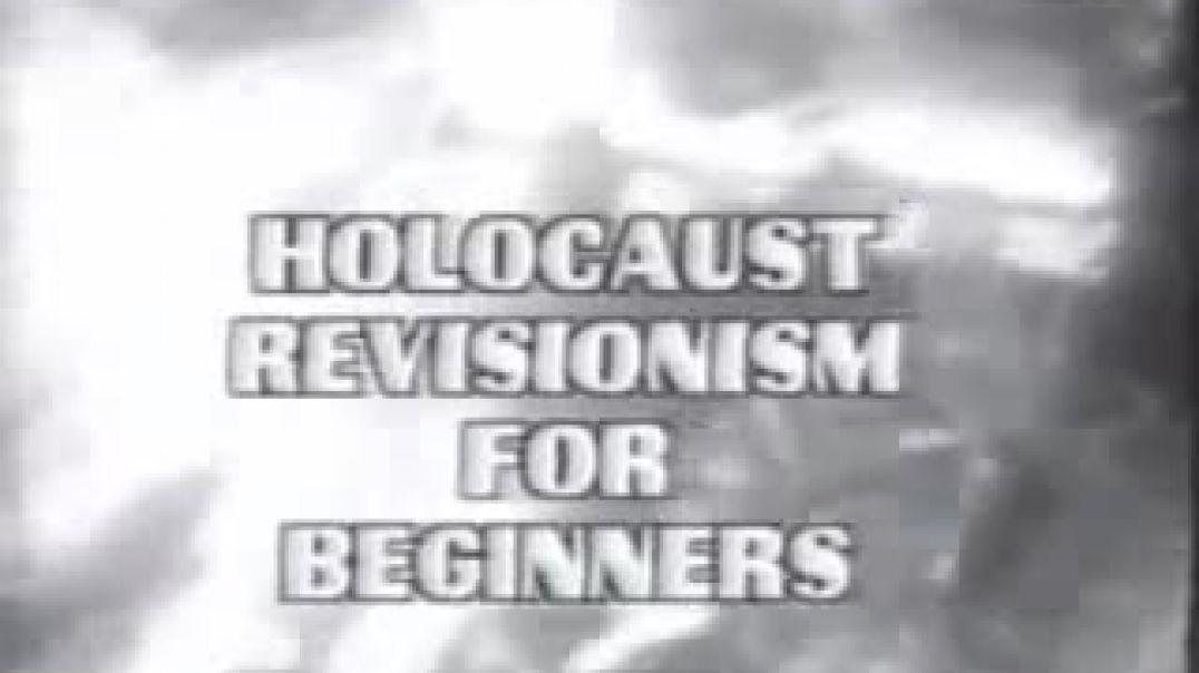 Revisionismo del holocausto para principiantes.
