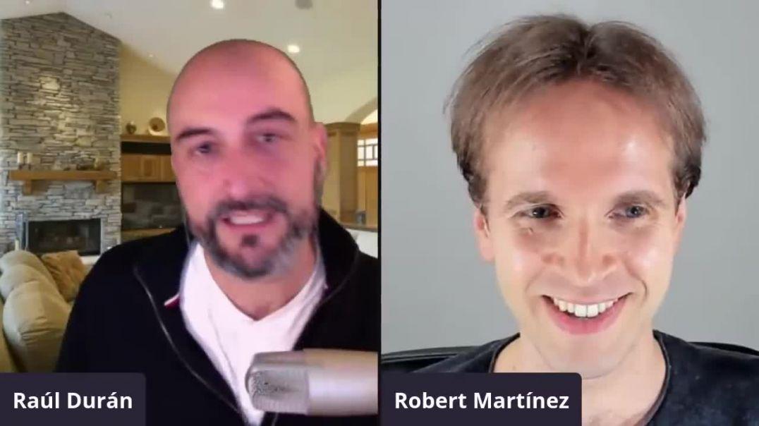 Entrevista a ROBERT MARTINEZ. La SUBIDA DE VIBRACIÓN de la HUMANIDAD. Un proceso INEVITABLE.