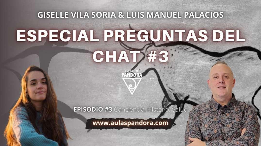 ESPECIAL PREGUNTAS DEL CHAT 3 y responde Luis Palacios - Giselle Vila Soria