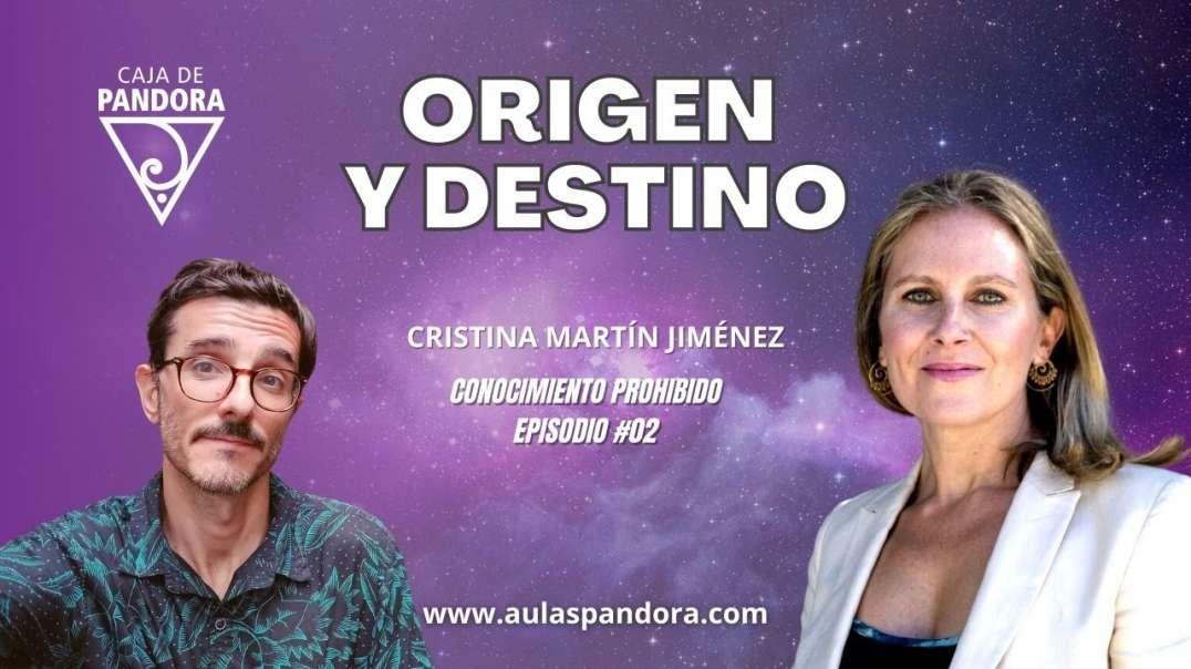 ORIGEN Y DESTINO ( Conocimiento Prohibido #2 ) - Cristina Martín Jiménez