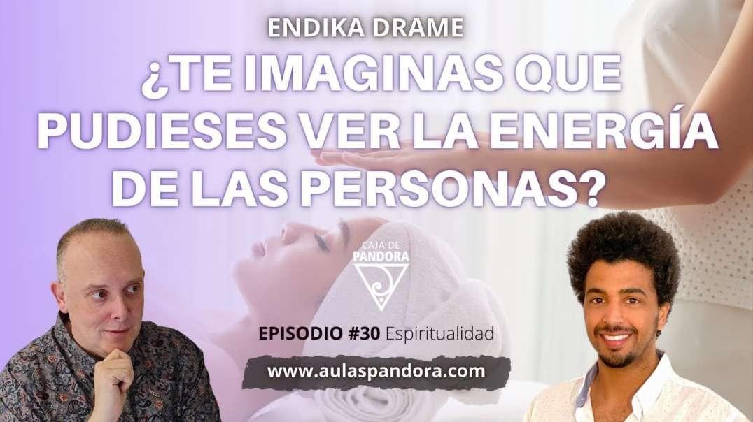 ¿Te imaginas que pudieses ver la energía de las personas? con Endika Drame & Luis
