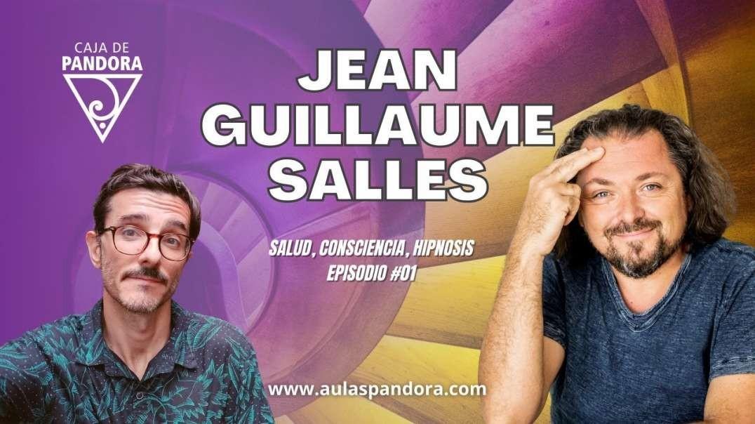 JEAN GUILLAUME SALLES - Salud, consciencia, Hipnosis EPISODIO#01